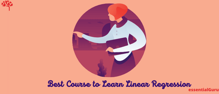 9 Best Course to Learn Linear Regression 2021