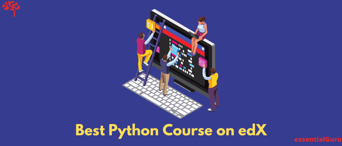 7 Best Python Course on edX 2021